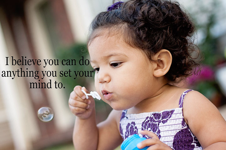 You can do anything you set your mind to.  #WordsFromTheHeart Motherly words of wisdom and love.