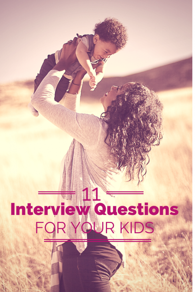 11 interview questions to ask your kids about you. Perfect for Mother's Day or other times of the year where you want to see what they really think of you. Number 6 could get some really cute responses.