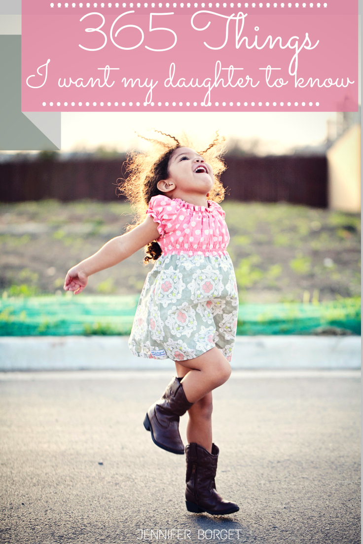 365 Things I Want My Daughter to Know - Cherish365