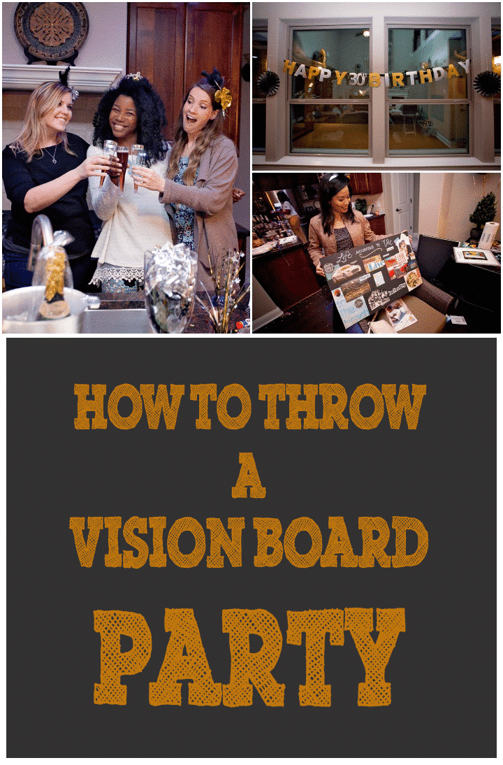 How to throw a vision board party