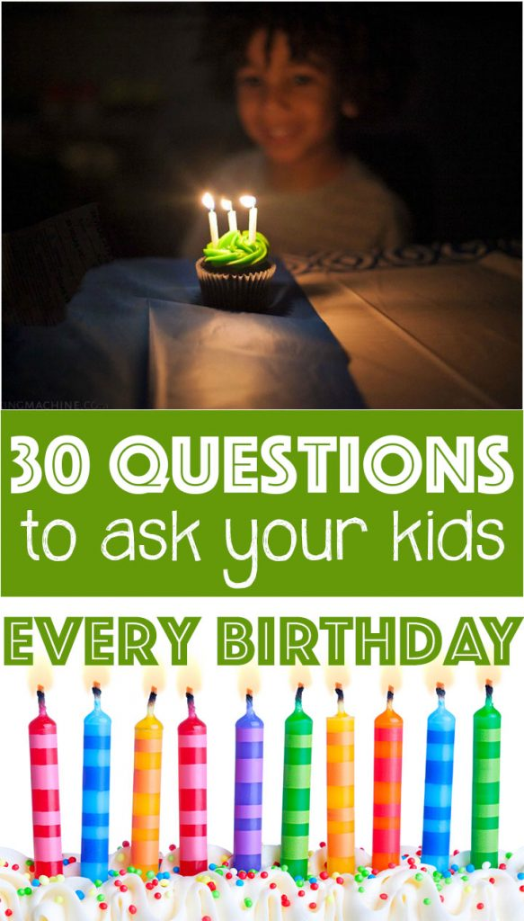 30 questions to ask your kids every birthday