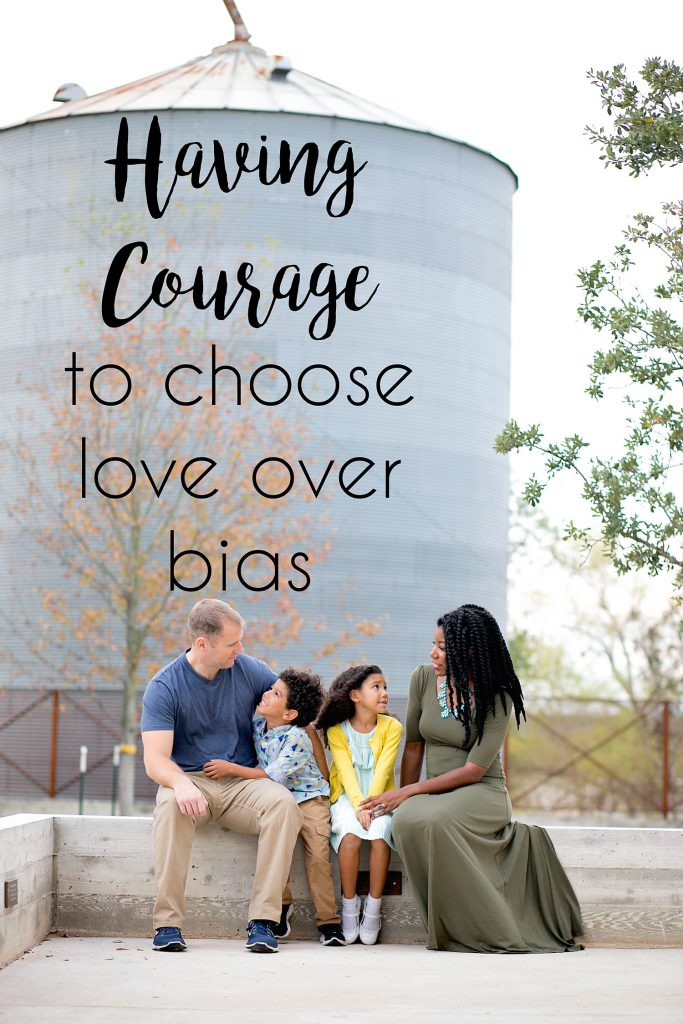 The importance of teaching our children to choose love over bias.