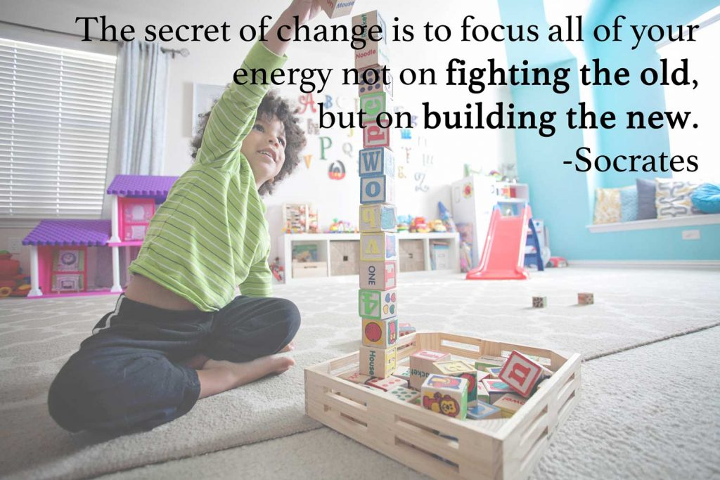 The secret of change is to focus all of your energy not on fighting the old but on building the new. Change quote
