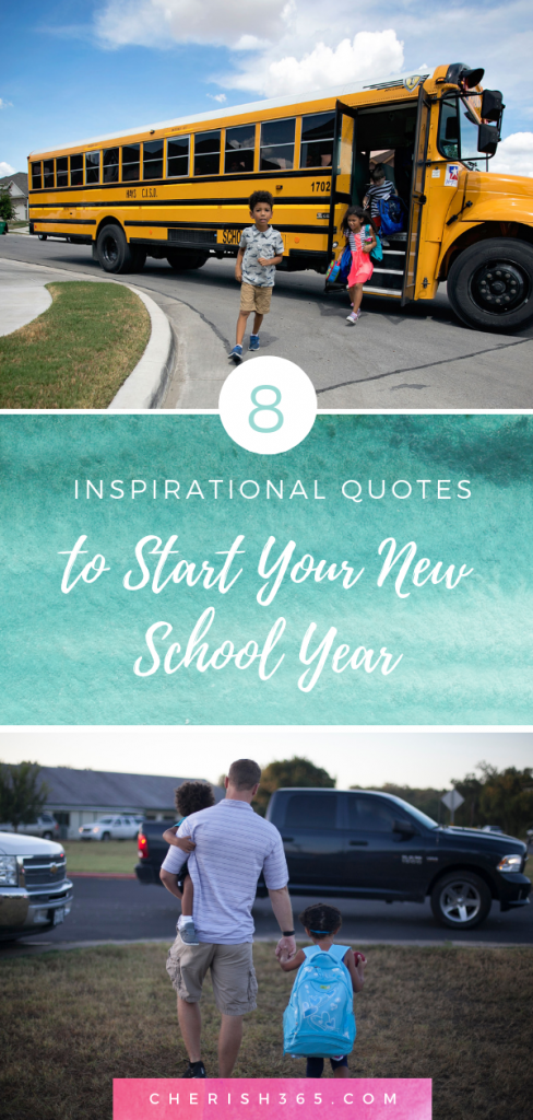 quotes for back to school and a successful school year cherish