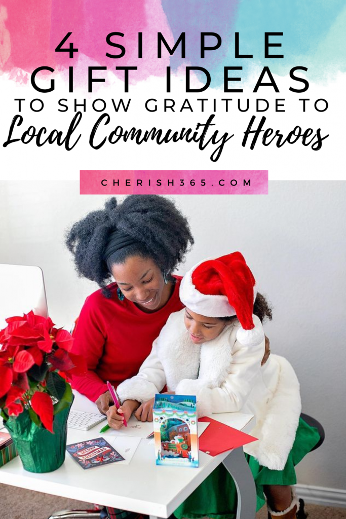 show gratitude to local community heroes