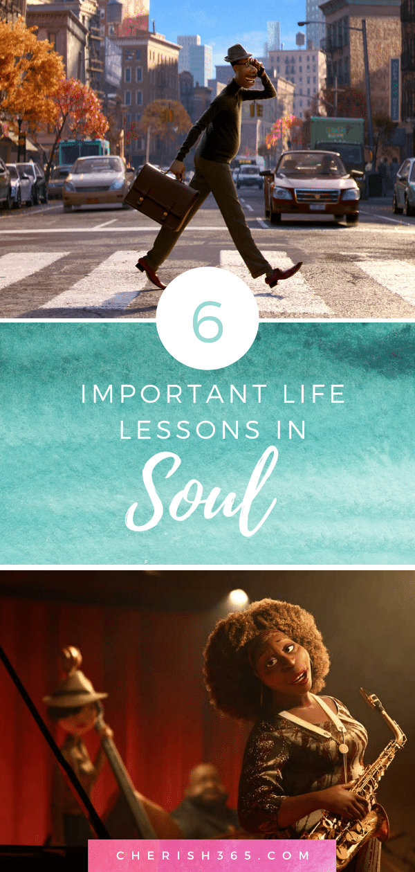 6 Important Lessons We Can Learn From Disney Pixar's Soul