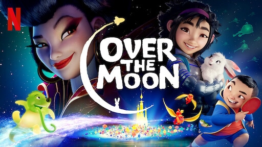 Asian, Asian American, and Pacific Islander Movies - Over the Moon